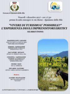 Vivere di turismo è possibile? L'esperienza degli imprenditori eretici @ Sala Convegni    Spezzano della Sila   Calabria   Italia